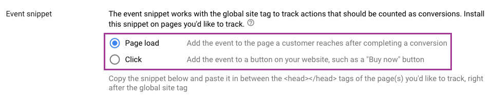 """Under the """"Event snippet"""" section, you'll see radio buttons for two options: """"Page load"""" or """"Click."""""""