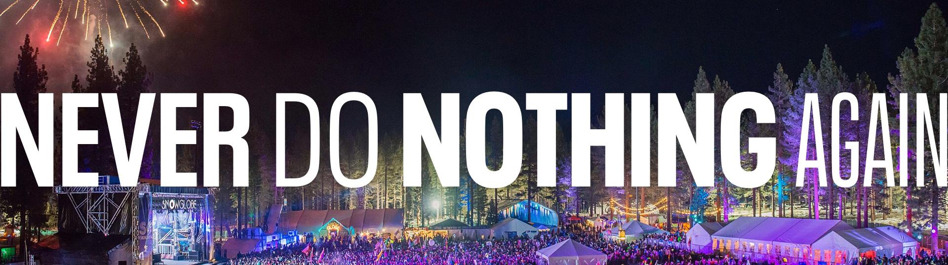 SnowGlobe Music Festival,South Lake Tahoe,CA
