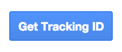 Screenshot of the Get Tracking ID button in Google Analytics