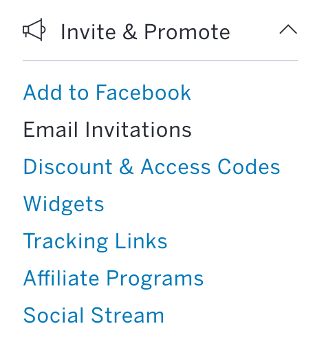 Go to Email Invitations (under Invite & Promote).