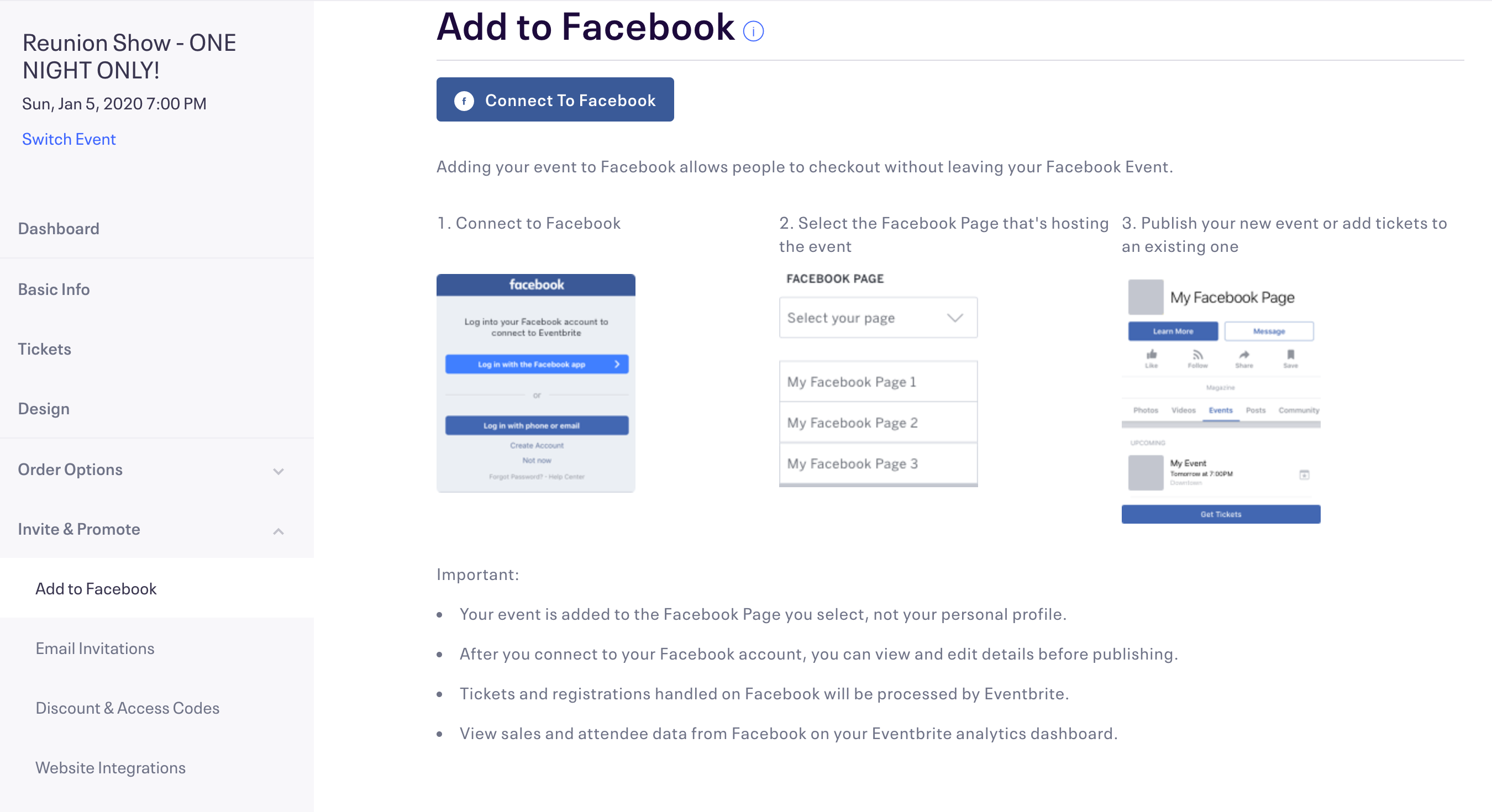 "Click ""Add to Facebook"" in the Options Menu (under Invite & Promote). Then connect to your Facebook account using your Facebook login email and password."