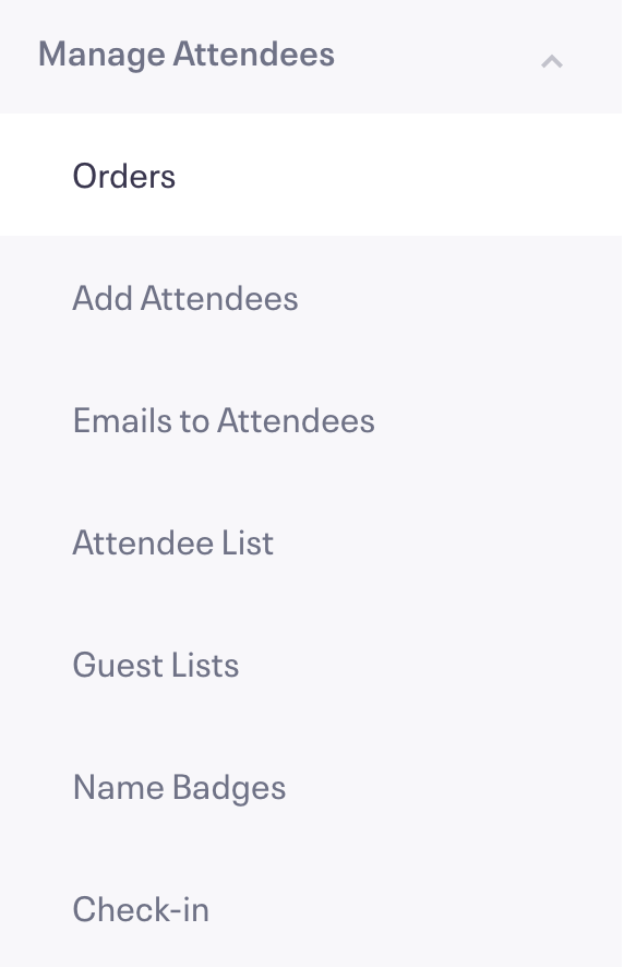 Manage Attendees is the sixth section in the Options Menu, and the Orders link is first in this section.