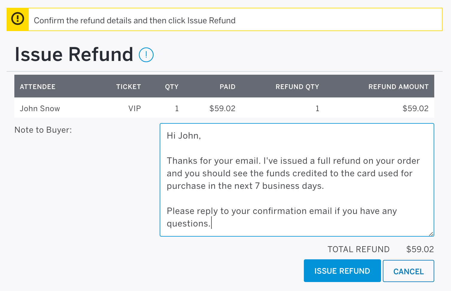 When issuing a partial refund, be sure to let the attendee know why. The Note to Buyer field appears below the refund information. Click to type and expand the field by dragging the bottom-right corner of the text box.