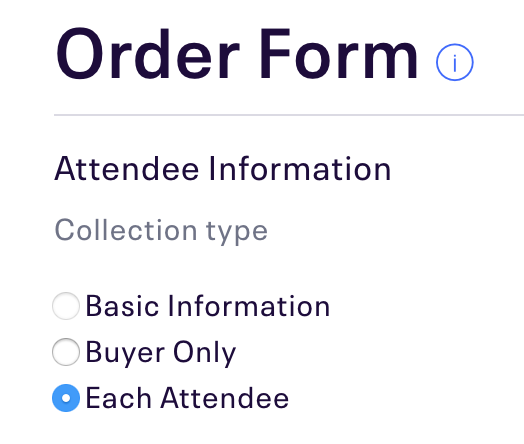 Collection Type is below Attendee Information, and Each Attendee is the third option in this section.