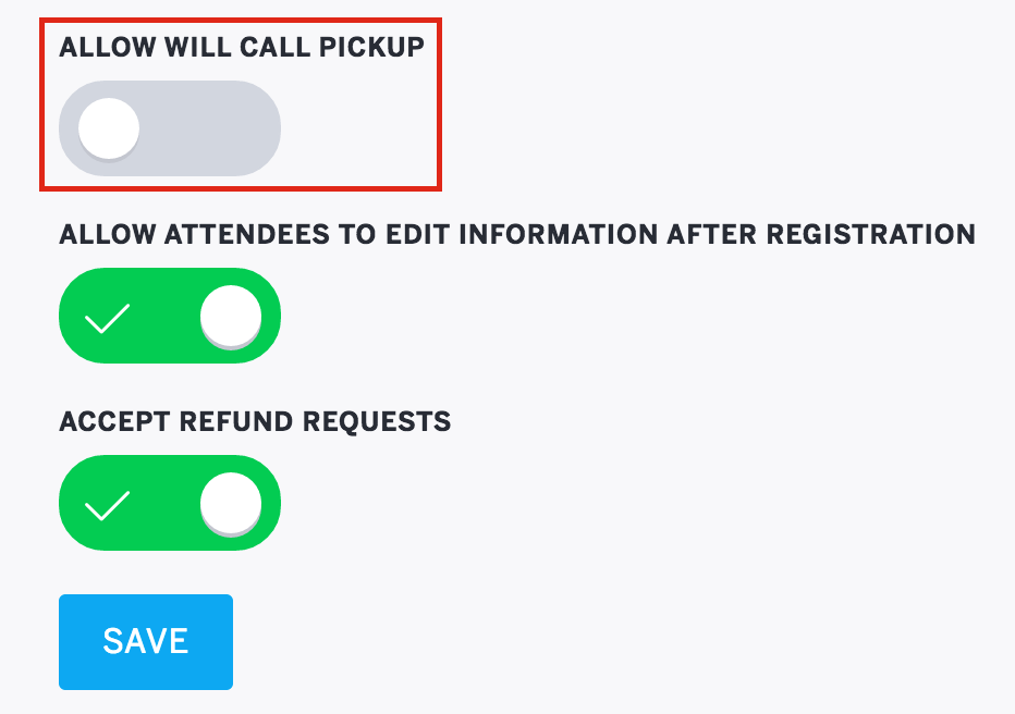 Registration Options is the last section under Order Form, and the option for will call pickup is the first option. Click to enable or disable.