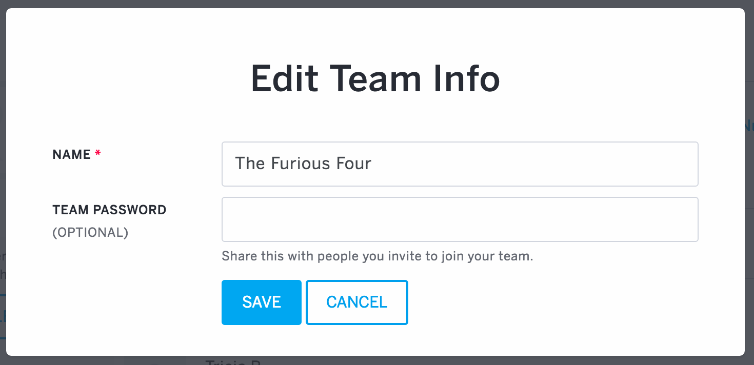 The Edit Group Info link is at the top of the page next to your team name. Select or tap it to edit the team name, edit the password (optional), or change your teams preferred start time.
