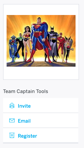 "Team Captain Tools appears under your Group image. Click ""Invite"" to invite others to join, ""Email"" to communicate with current team members, or ""Register"" to register yourself or others as members of your group and attendees of the event."